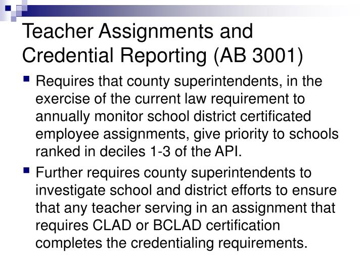 Teacher Assignments and Credential Reporting (AB 3001)
