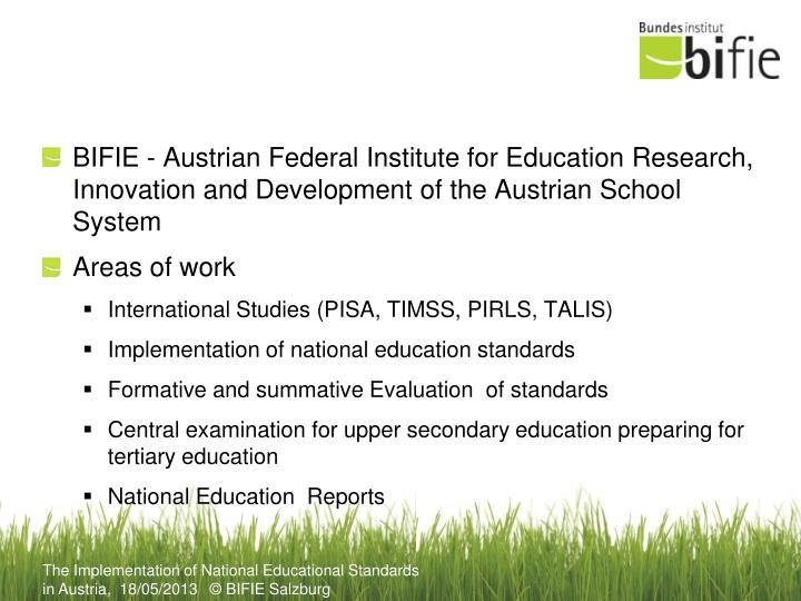 BIFIE - Austrian Federal Institute for Education Research, Innovation and Development of the Austrian School System
