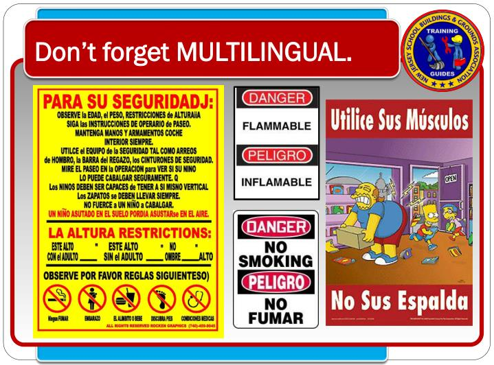 Don't forget MULTILINGUAL.
