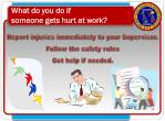 what do you do if someone gets hurt at work