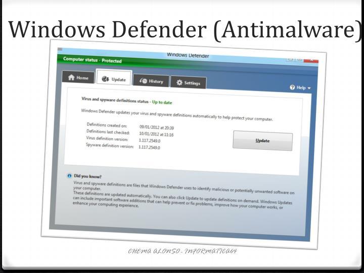 Windows Defender (Antimalware)