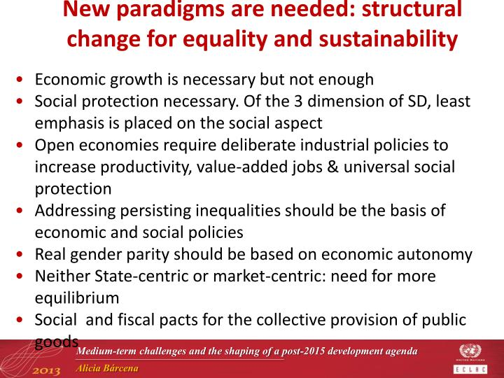 New paradigms are needed: structural change for equality and sustainability