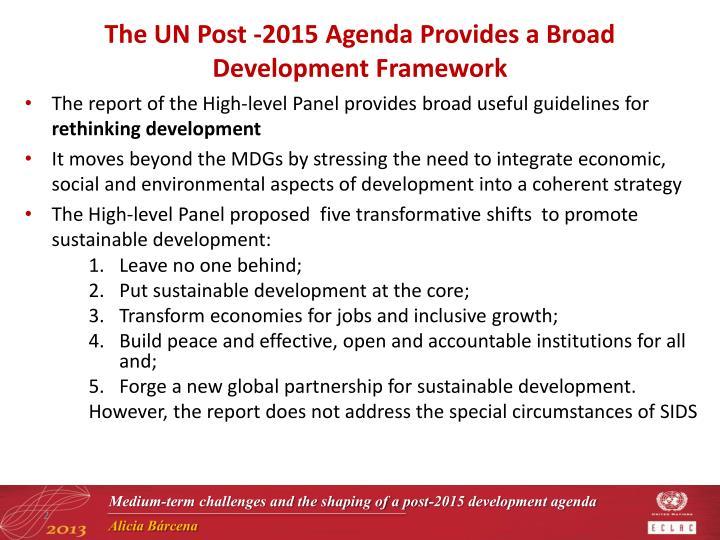 The UN Post -2015 Agenda Provides a Broad Development Framework