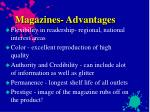 magazines advantages