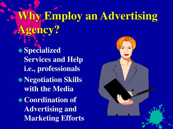 Why employ an advertising agency