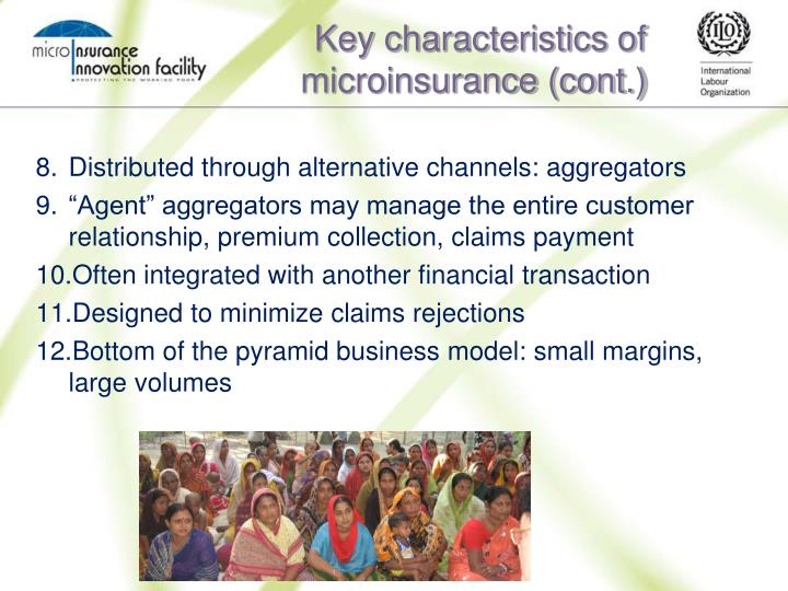 Key characteristics of microinsurance (cont.)