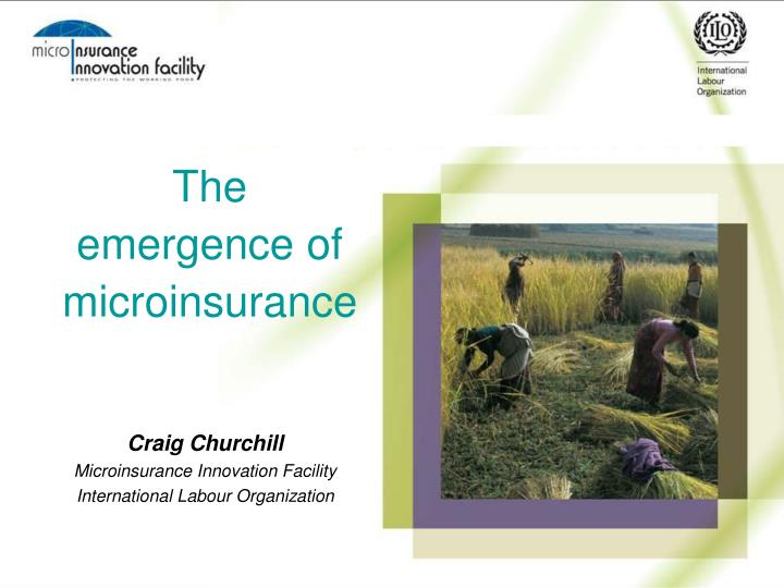The emergence of microinsurance