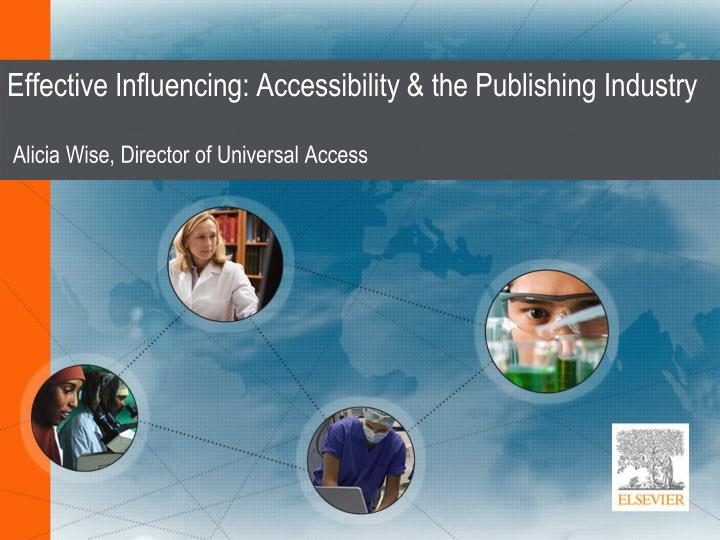 Effective influencing accessibility the publishing industry