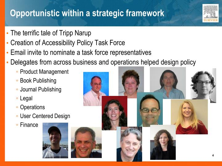Opportunistic within a strategic framework