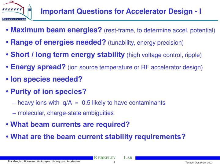 Important Questions for Accelerator Design - I