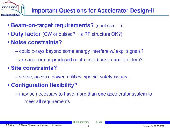 Important Questions for Accelerator Design-II