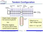 tandem configuration