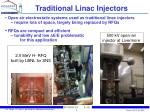 traditional linac injectors