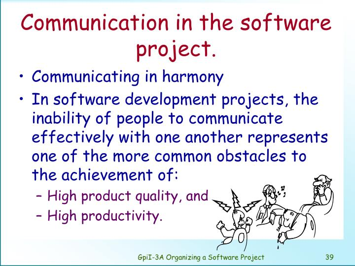 Communication in the software project.
