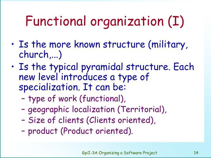 Functional organization (I)