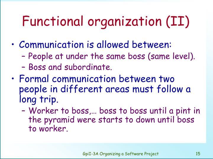Functional organization (II)