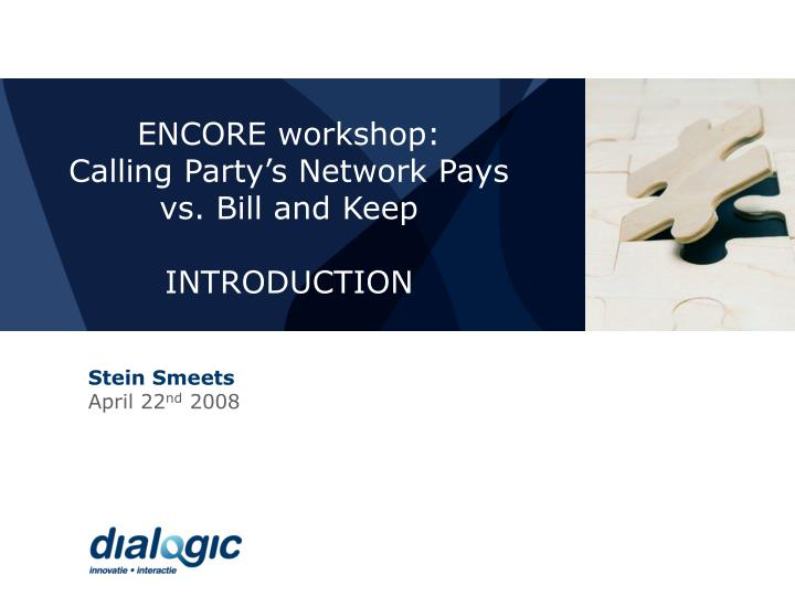 ENCORE workshop: