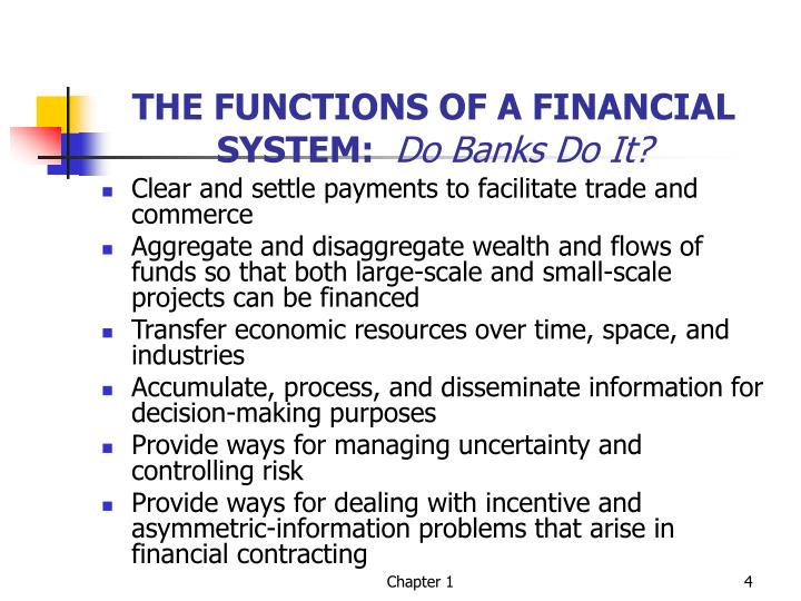 THE FUNCTIONS OF A FINANCIAL SYSTEM: