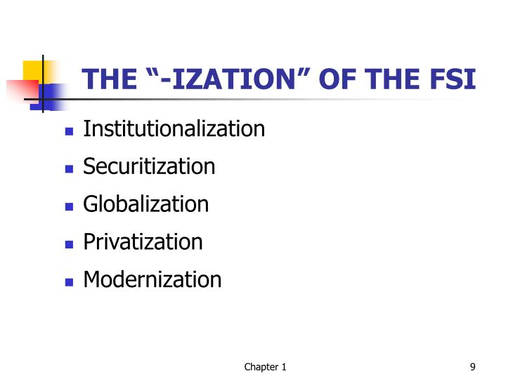 "THE ""-IZATION"" OF THE FSI"