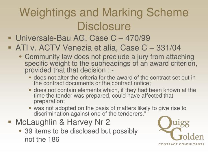 Weightings and Marking Scheme Disclosure