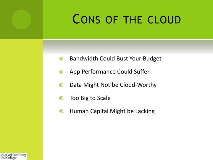 Cons of the cloud