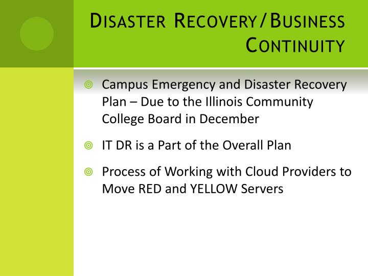 Disaster Recovery/Business Continuity