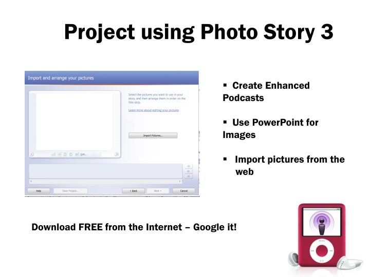 Project using Photo Story 3