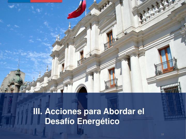 Acciones para Abordar el Desafío Energético