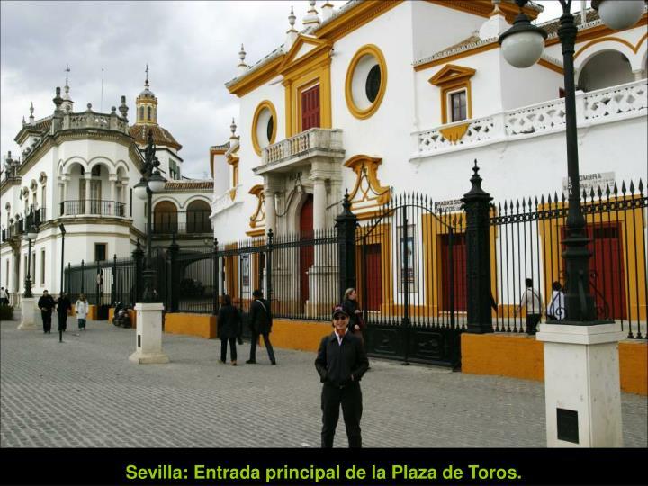 Sevilla: Entrada principal de la Plaza de Toros.