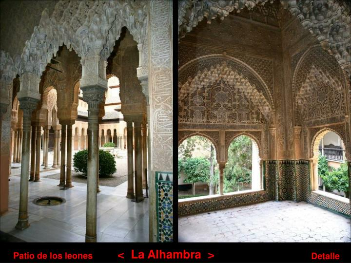 <  La Alhambra  >