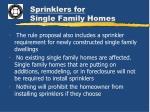 sprinklers for single family homes