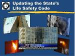 updating the state s life safety code