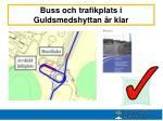 buss och trafikplats i guldsmedshyttan r klar