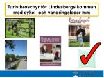 turistbroschyr f r l indesbergs kommun med cykel och vandringsleder mm