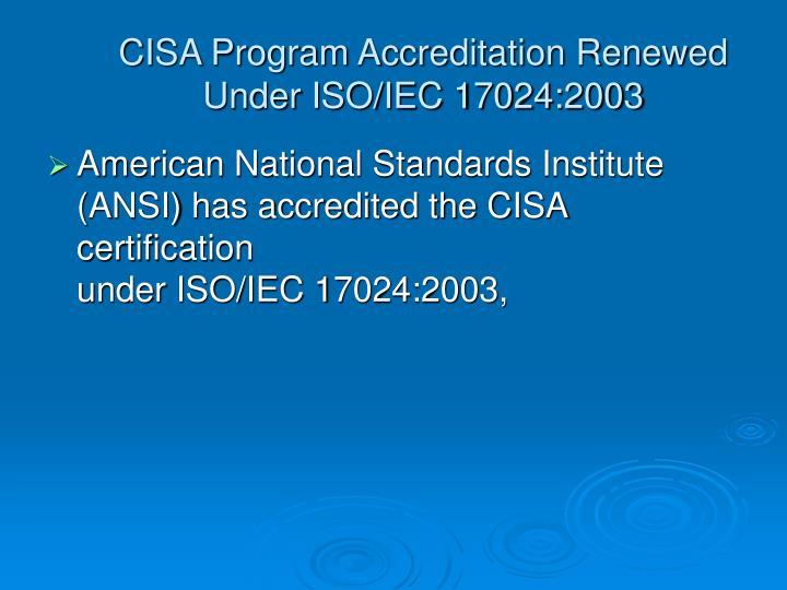 CISA Program Accreditation Renewed