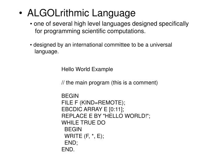 one of several high level languages designed specifically