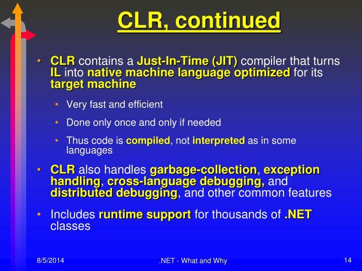 CLR, continued