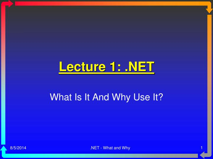 Lecture 1: .NET
