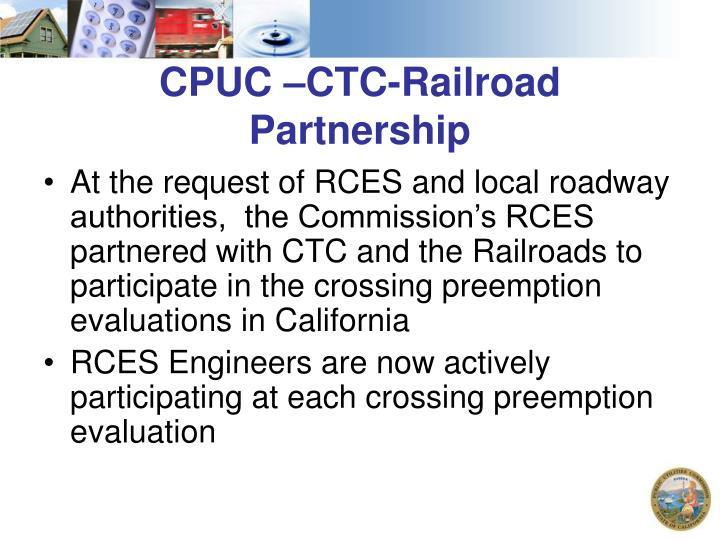 CPUC –CTC-Railroad Partnership