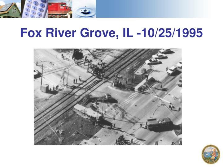 Fox River Grove, IL -10/25/1995