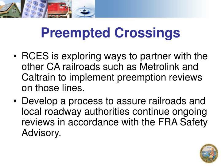 Preempted Crossings