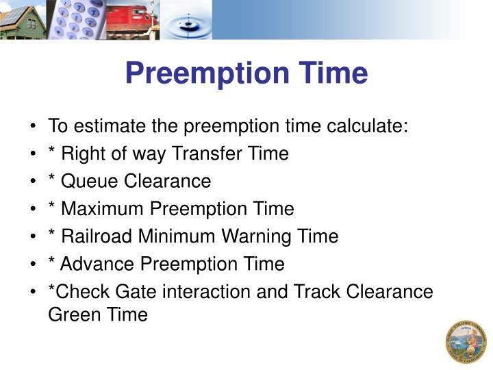 Preemption Time