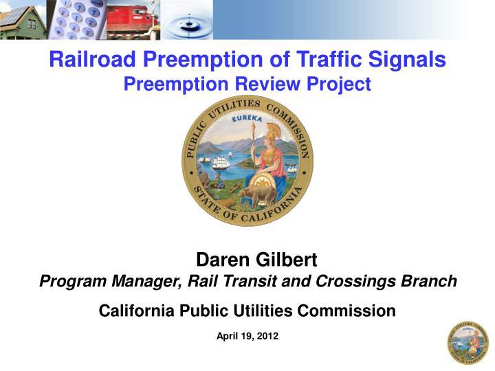 Railroad Preemption of Traffic Signals
