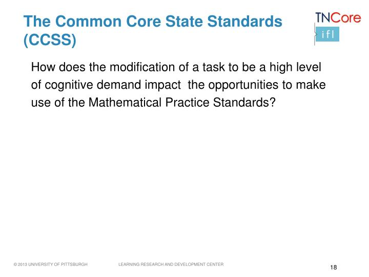 The Common Core State Standards (CCSS)