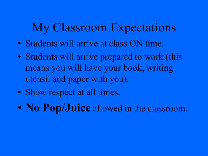 My Classroom Expectations