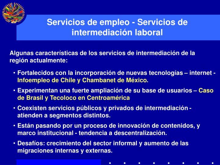 Servicios de empleo - Servicios de intermediación laboral