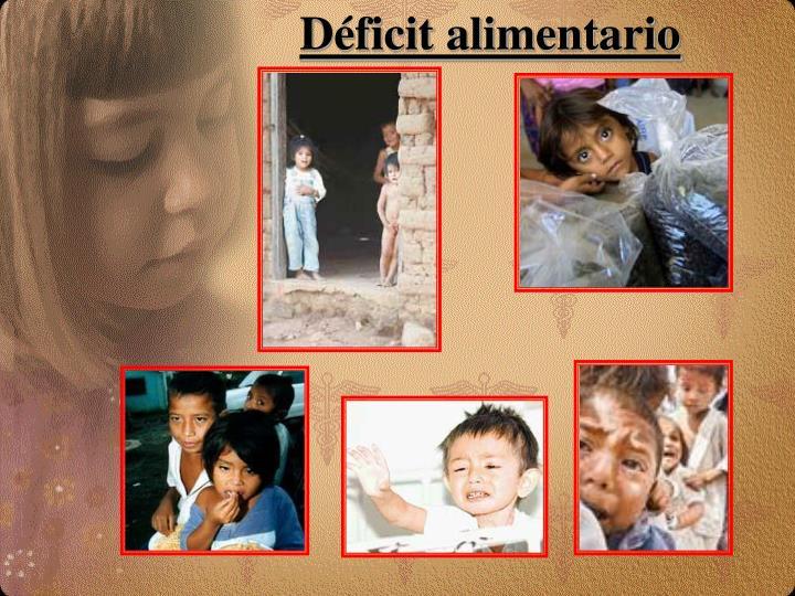 Déficit alimentario