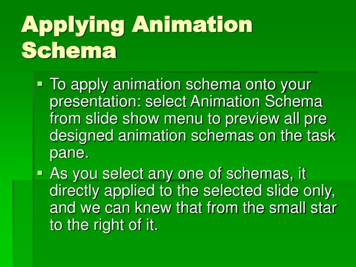Applying Animation Schema