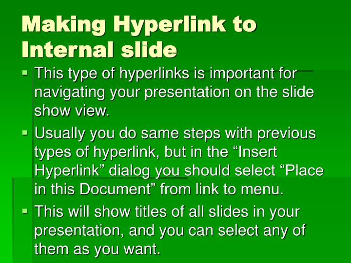 Making Hyperlink to Internal slide