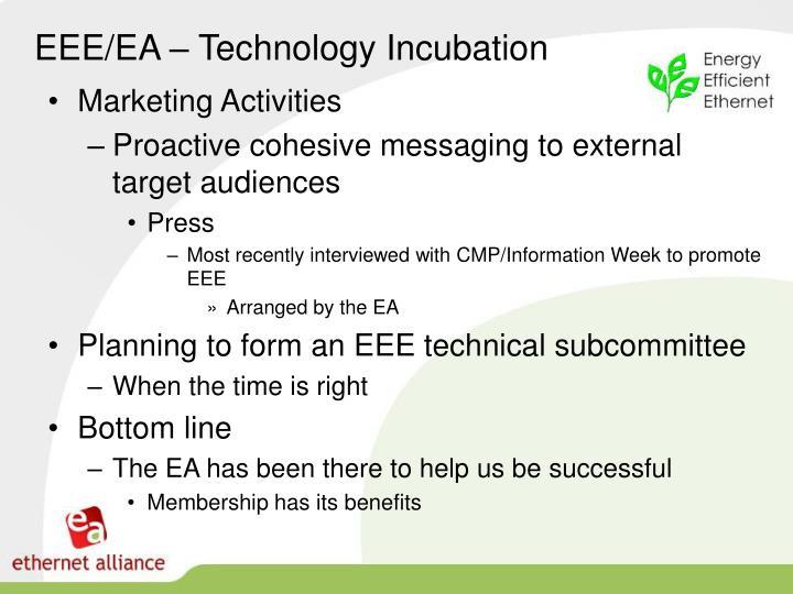 EEE/EA – Technology Incubation